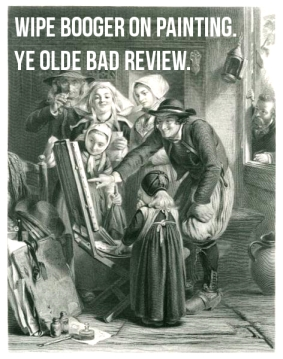 ye olde bad review